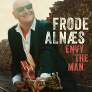 "Frode Alnæs – ""Envy The Man"""